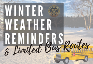 Winter Weather Reminders and Limited Bus Routes