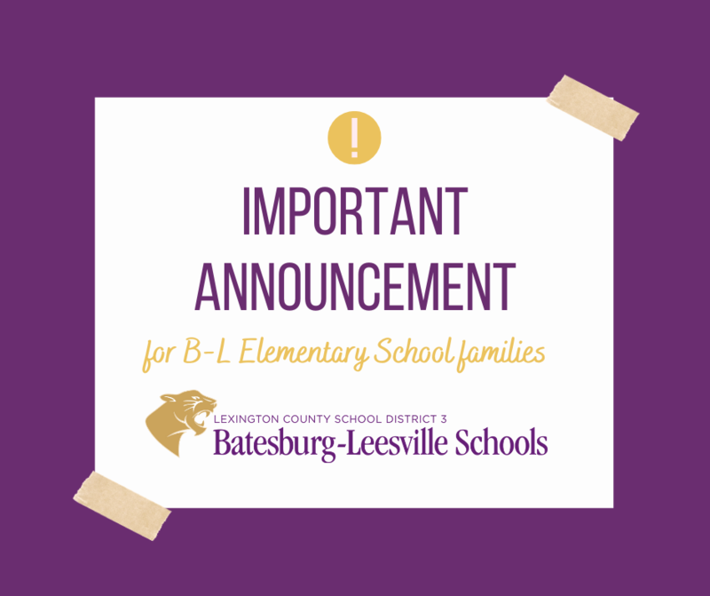 Batesburg-Leesville Elementary School To Resume Face-to-Face Learning on Monday, February 8th