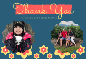 Thank you to the Faw and McBride families.