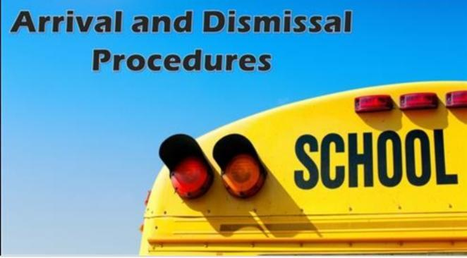 Blue Sky with the back of a yellow school bus that reads Arrival and Dismissal Procedures