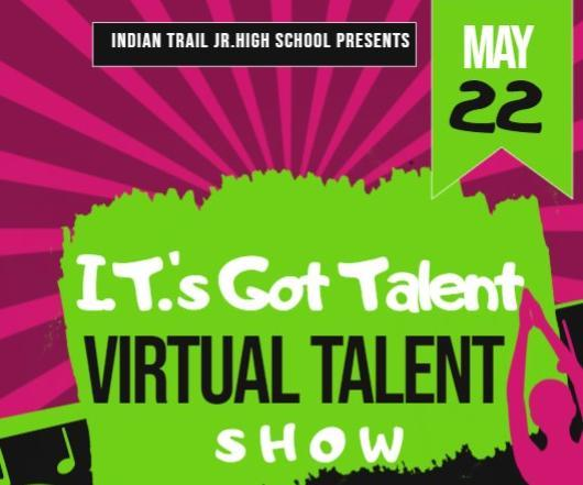 Indian Trail Virtual Talent Show 2020 Featured Photo