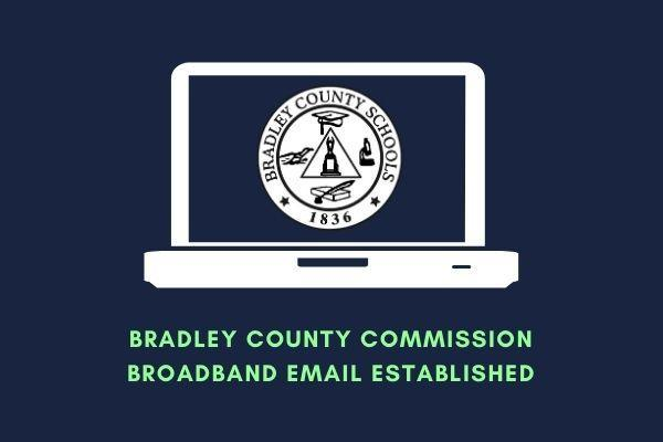 Bradley County Commission Broadband Email established
