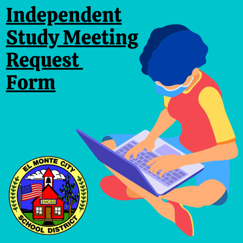 Graphic that reads: Independent Study Meeting Request Form followed by the EMCSD logo