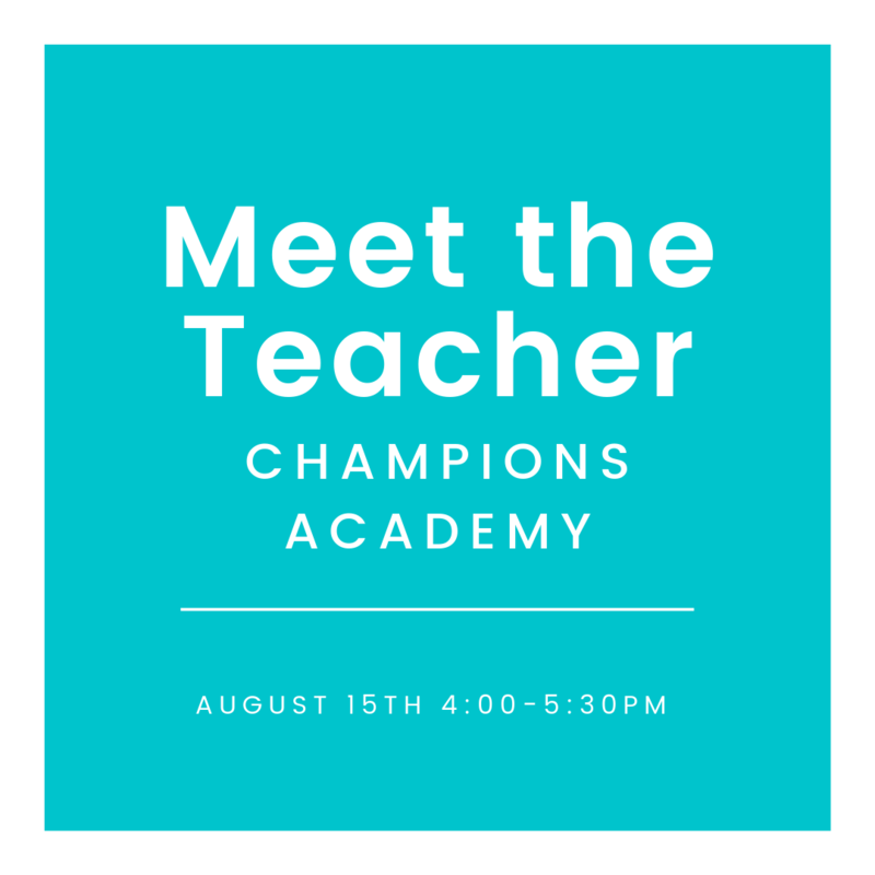 Champions Academy Meet the Teacher Featured Photo