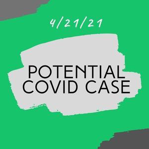 Potential Covid Case