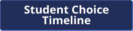 student choice timeline