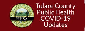 Tulare County Public Health COVID-19 Updates