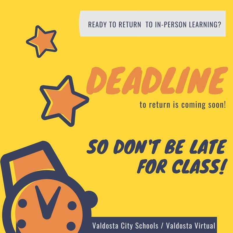 Deadline to Return to School
