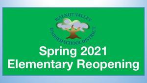 Spring 2021 Elementary Reopening.jpg