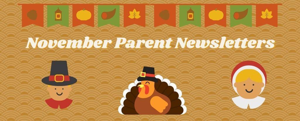 November Parent Newsletters