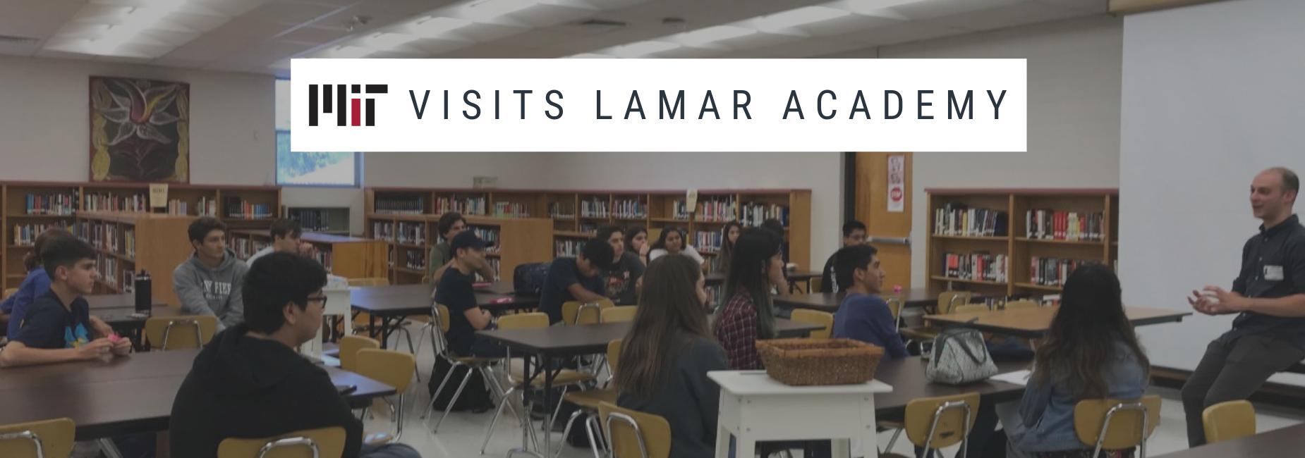MIT visits Lamar Academy