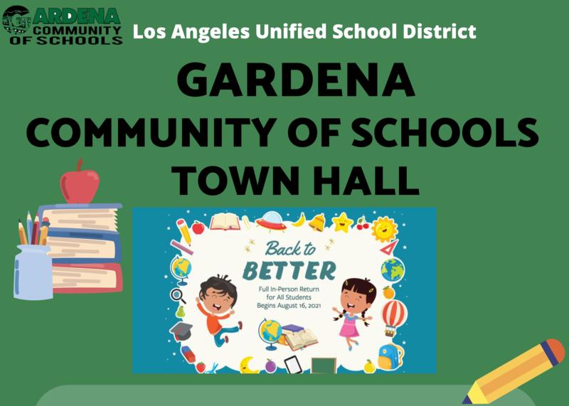 Gardena Community of Schools Townhall / Reunion de la Comunidad Virtual Featured Photo