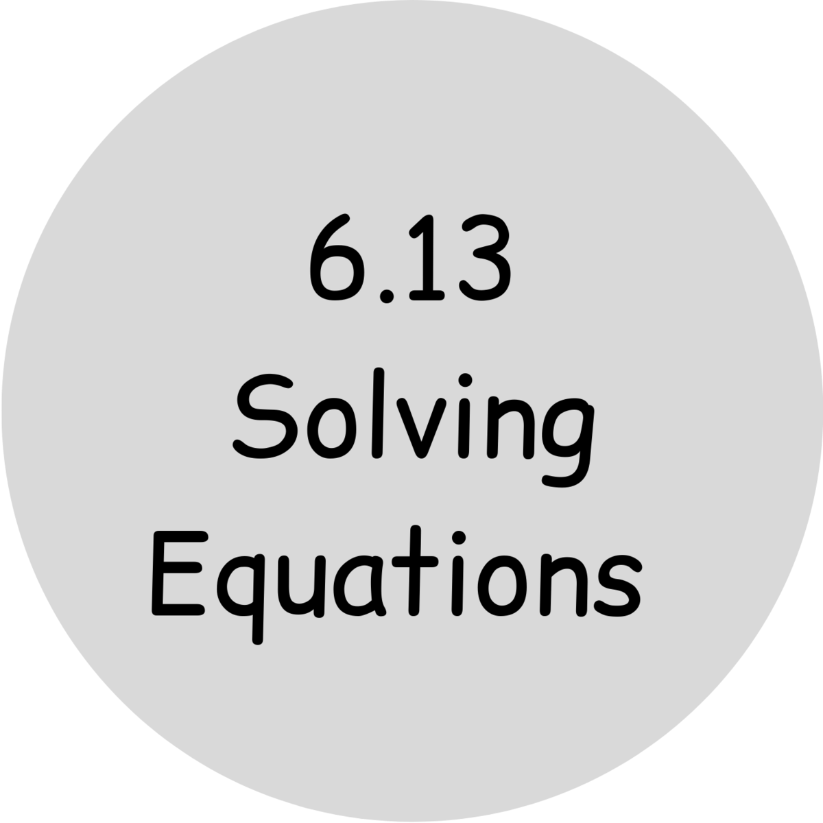 6.13 solving equations