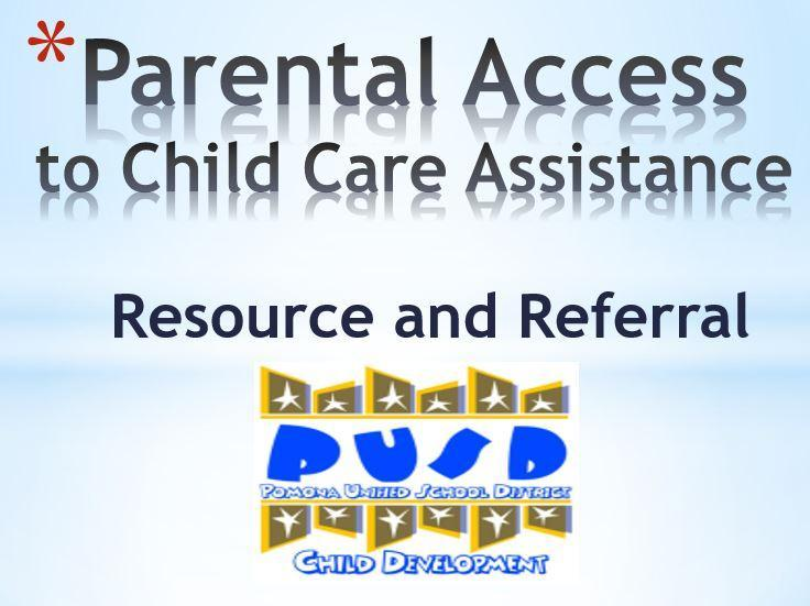 Parental Access to Child Care Assistance