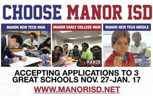 CHOOSE MANOR ISD ACCEPTING APPLICATIONS TO THREE GREAT SCHOOLS NOV 27-JAN 17