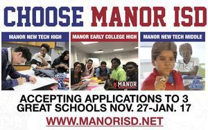 CHOOSE MANOR ISD ACCEPTING APPLICATIONS TO THREE GREAT SCHOOLS NOV 27-JAN 17
