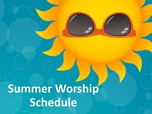 Summer Worship Schedule.jpg