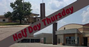 Half Day Thursday August 26th