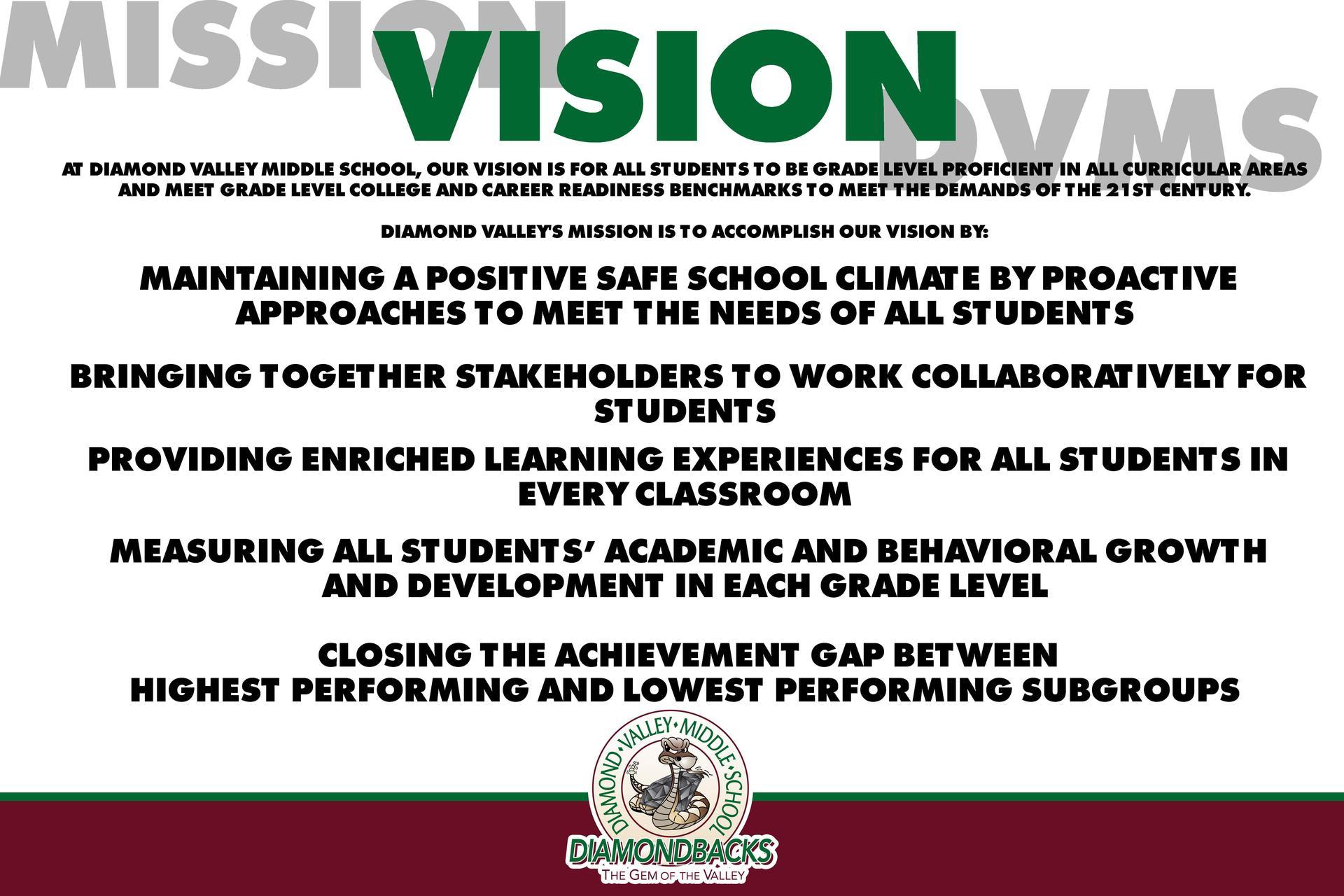 Diamond Valley's Mission Statement