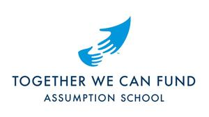 Together we can fund Assumption School