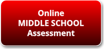 Online Middle School Assessment