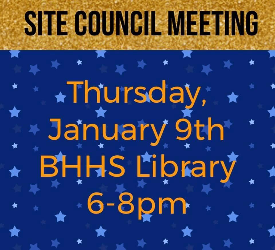 Site Council Meeting Reminder Jan 9