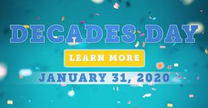 Decades Day on January 31st!