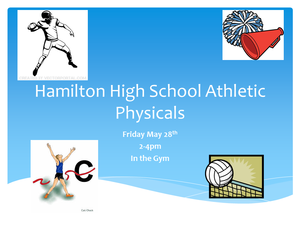Sports Physicals Friday May 28th, 2:00 - 4:00 PM In the Gym
