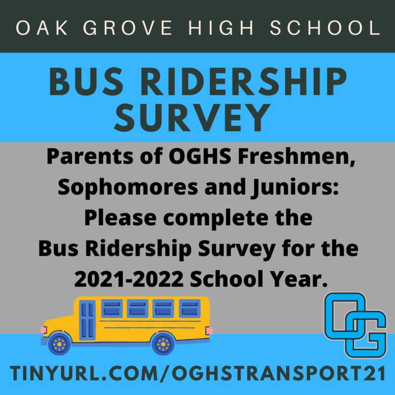 Bus Ridership Survey - https://tinyurl.com/OGHSTransport21