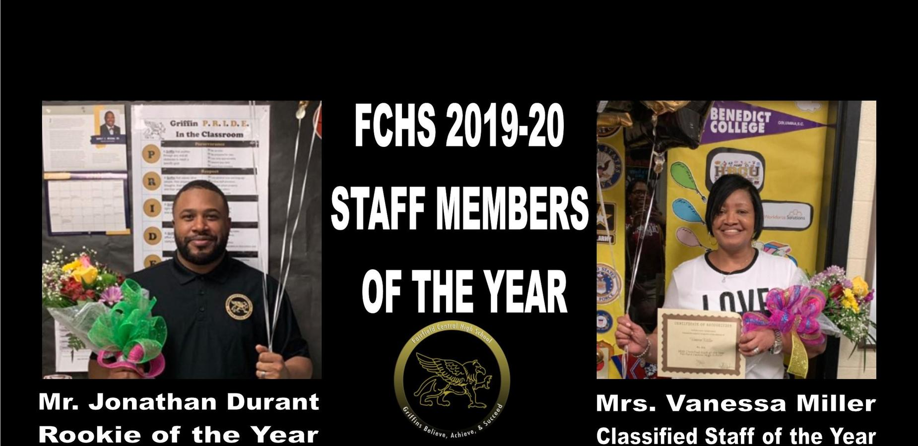 FCHS 2019-20 Staff Members of the year Jonathan Durant [Rookie of the Year] and Vanessa Miller [Classified Staff of the year]