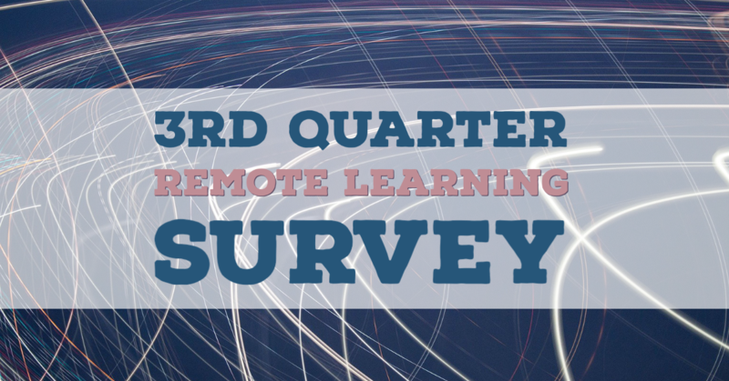 3rd Quarter Remote Learning Survey