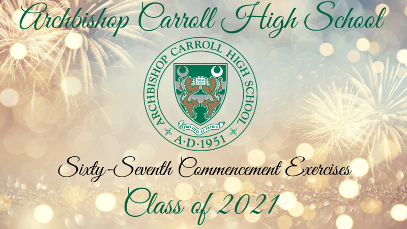 Archbishop Carroll 67th Commencement Exercises Featured Photo