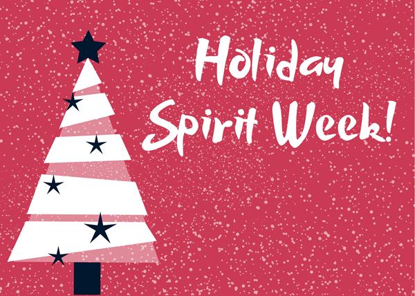 Holiday Spirit Week! (December 14 - 18) Featured Photo