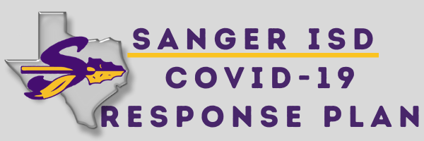 Sanger ISD Covid-19 Response Plan