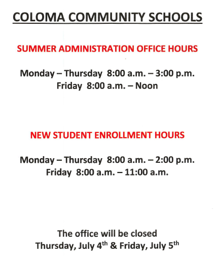 Hours for summer schedule for admin office.