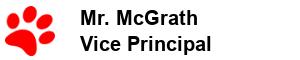 Mr. McGrath - Vice Principal