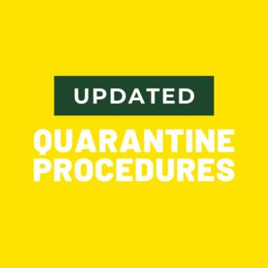 Yellow Background - Text - Quarantine Procedures
