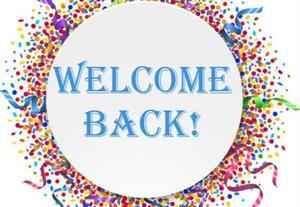 Welcome Back/ Bienvenidos de regreso