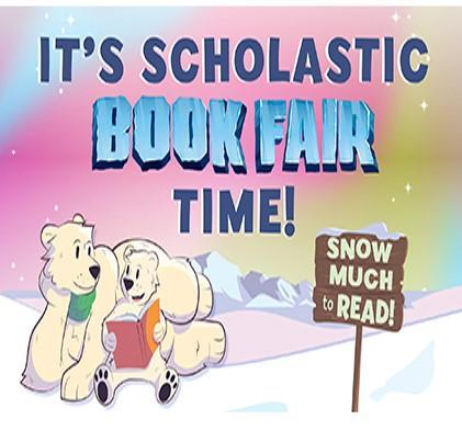 Scholastic Book Fair has started! Click HERE to go to our Fair Homepage! Thumbnail Image