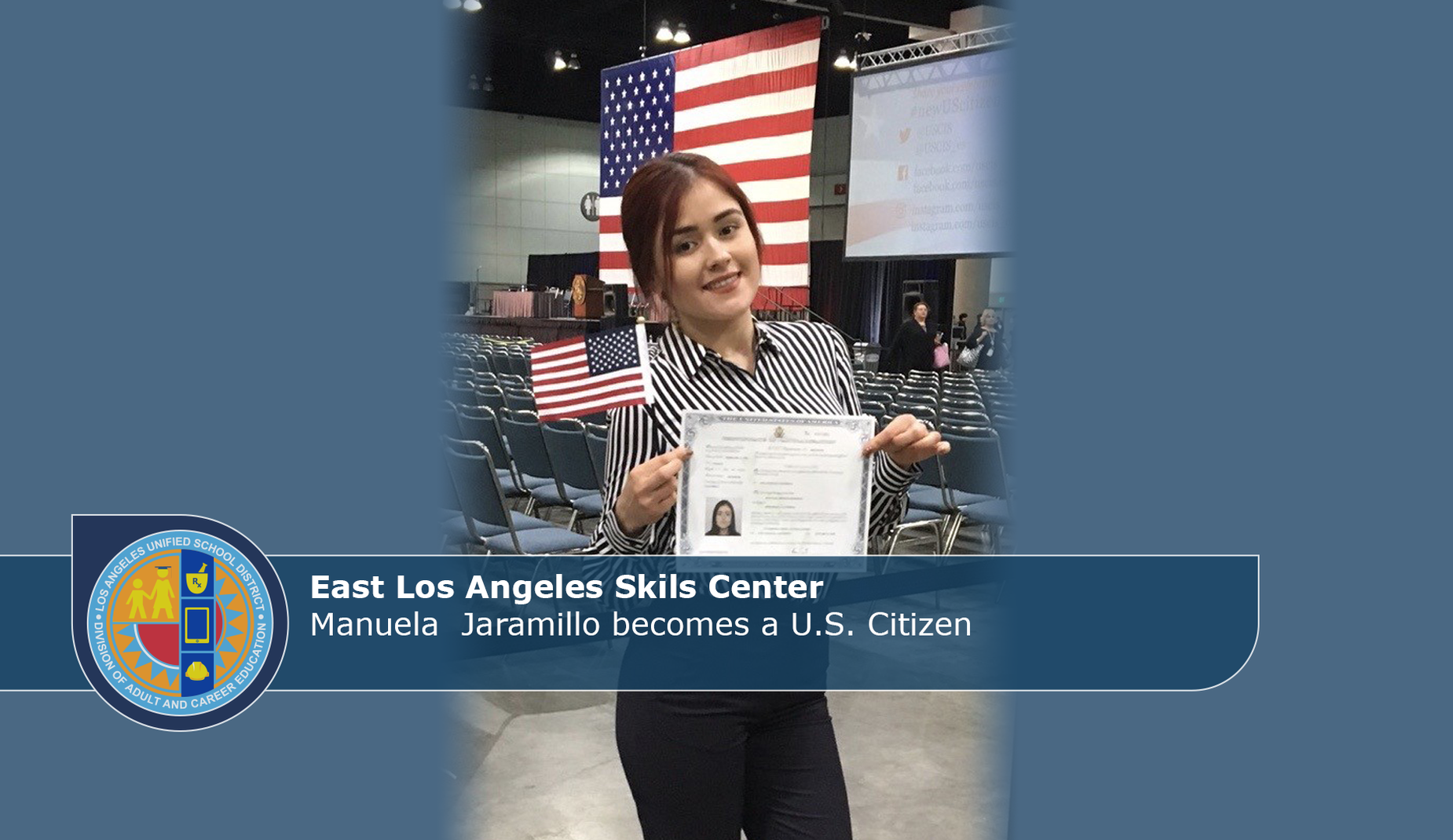 ELASC Manuela Becomes Citizen