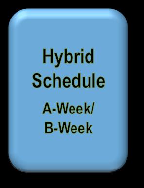 Hybrid Schedule -- A-week B-week