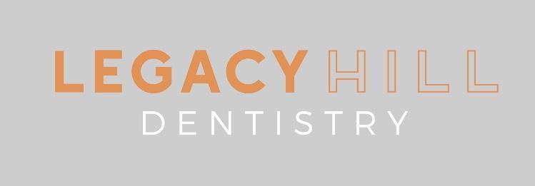 Legacy Hill Dentistry