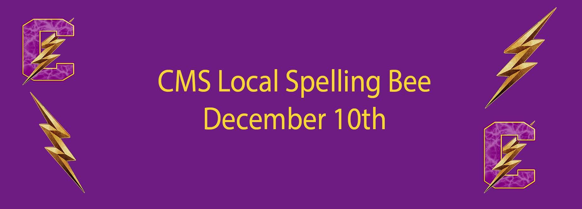 CMS Local Spelling Bee December 10th