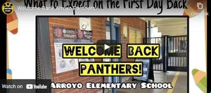 Arroyo Panthers watch the reopening video to know what to expect as you return to school!