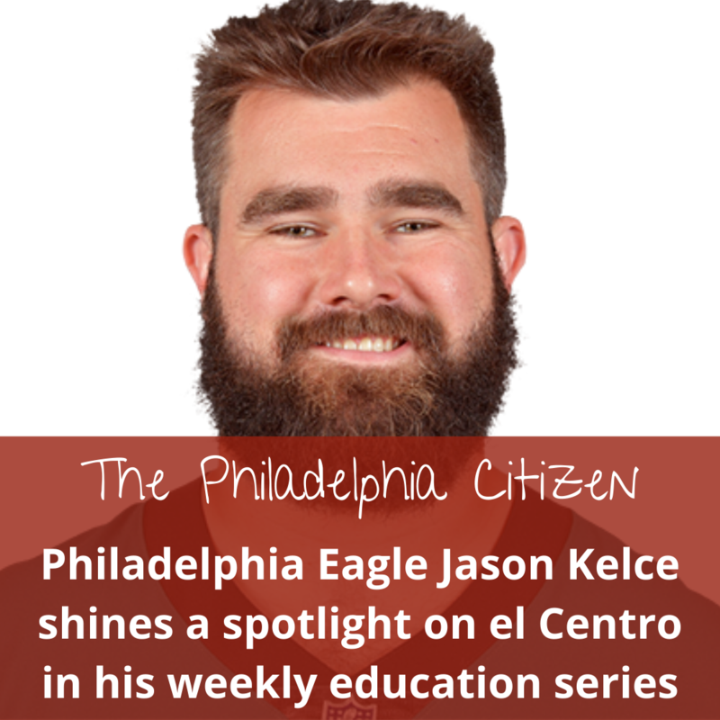 Jason Kelce loves el Centro