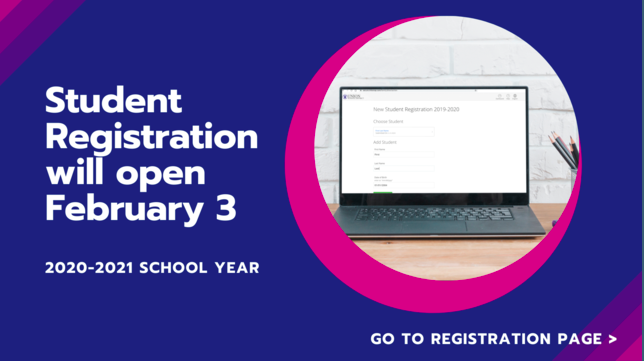 Online Registration for the 2020-21 School Year opens on February 3, 2020. Featured Photo