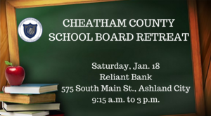 The Cheatham County School Board will hold its annual retreat on Saturday, Jan. 18.