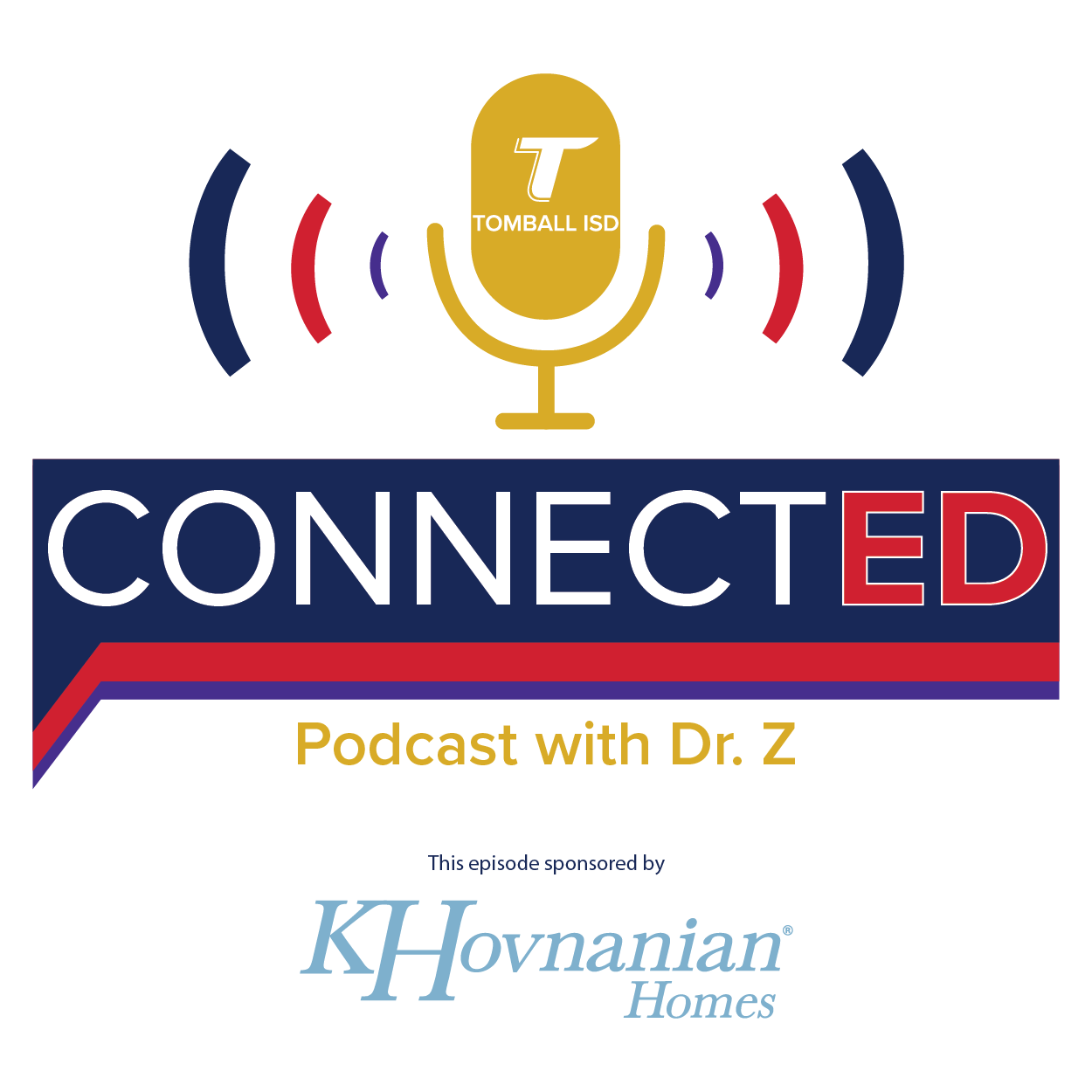 ConnectED with Dr. Z sponsored by K Hovnanian Homes