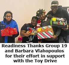 Readiness Thanks Group 19  and Barbara Vlahopoulos  for their effort in support with the Toy Drive