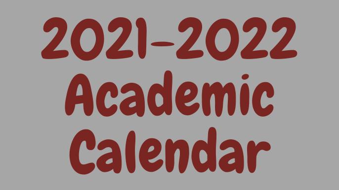 2021-2022 Academic Calendar Released! Featured Photo